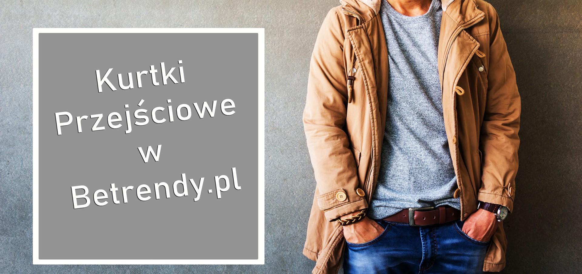 Kurtki jesienne w Betrendy.pl